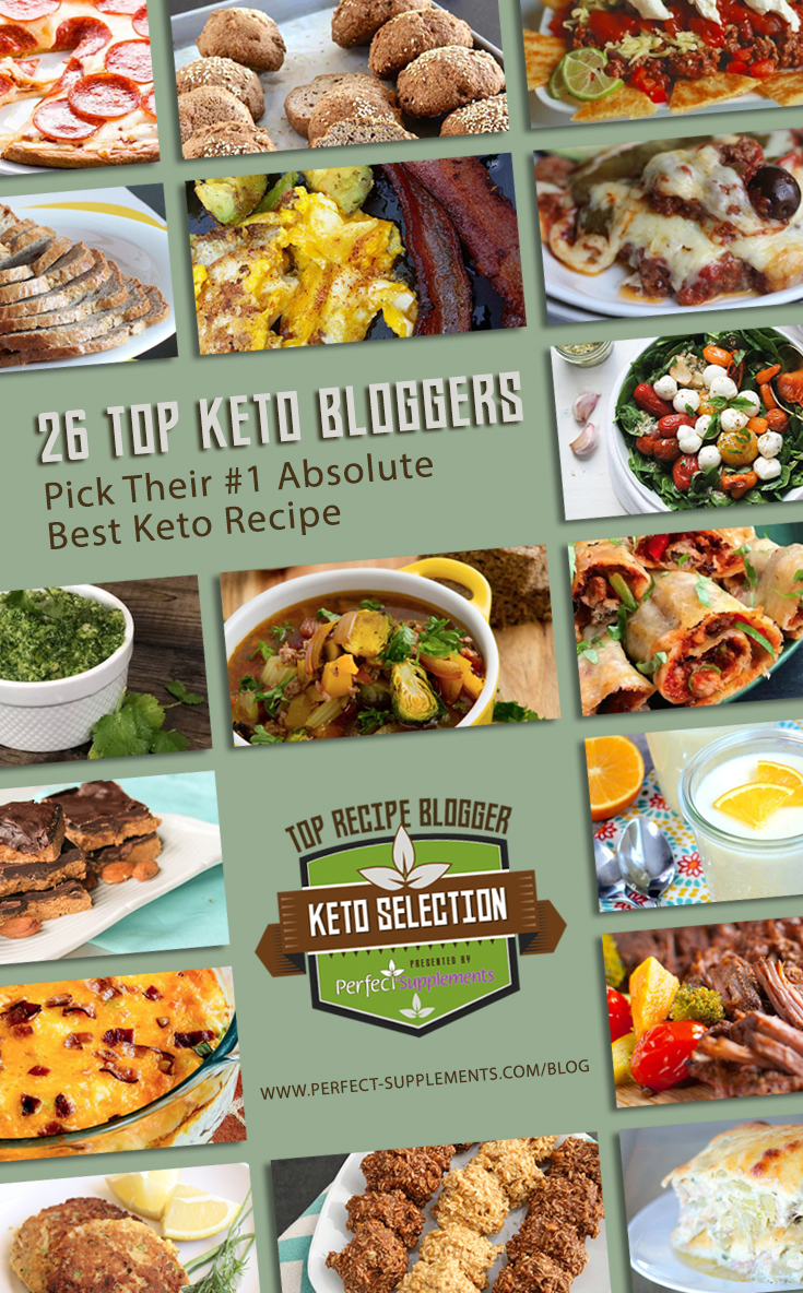 26 top keto bloggers pick their absolute best keto recipe perfect top ketogenic recipe forumfinder Gallery